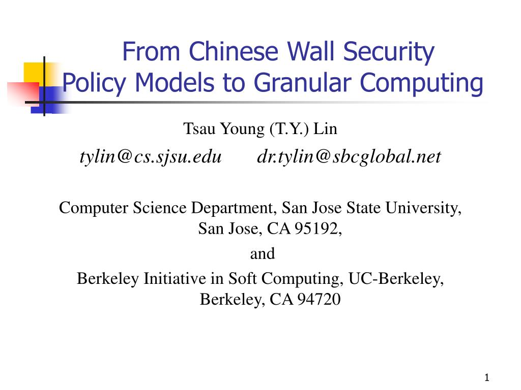 from chinese wall security policy models to granular computing l.