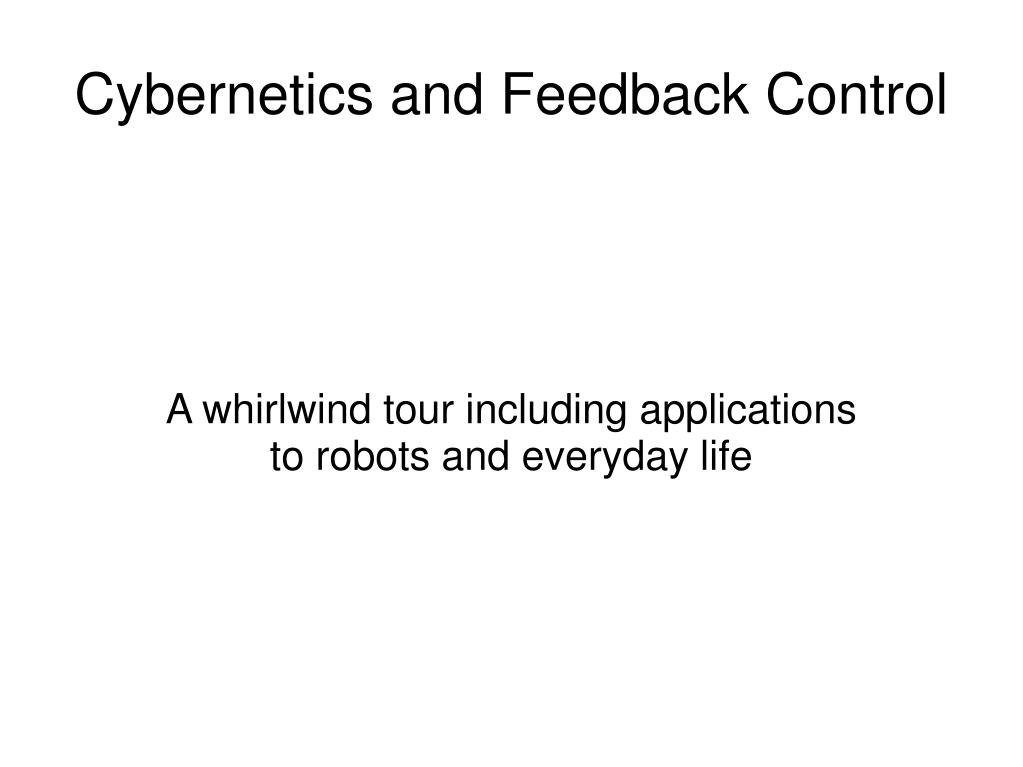 a whirlwind tour including applications to robots and everyday life l.