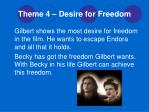 theme 4 desire for freedom