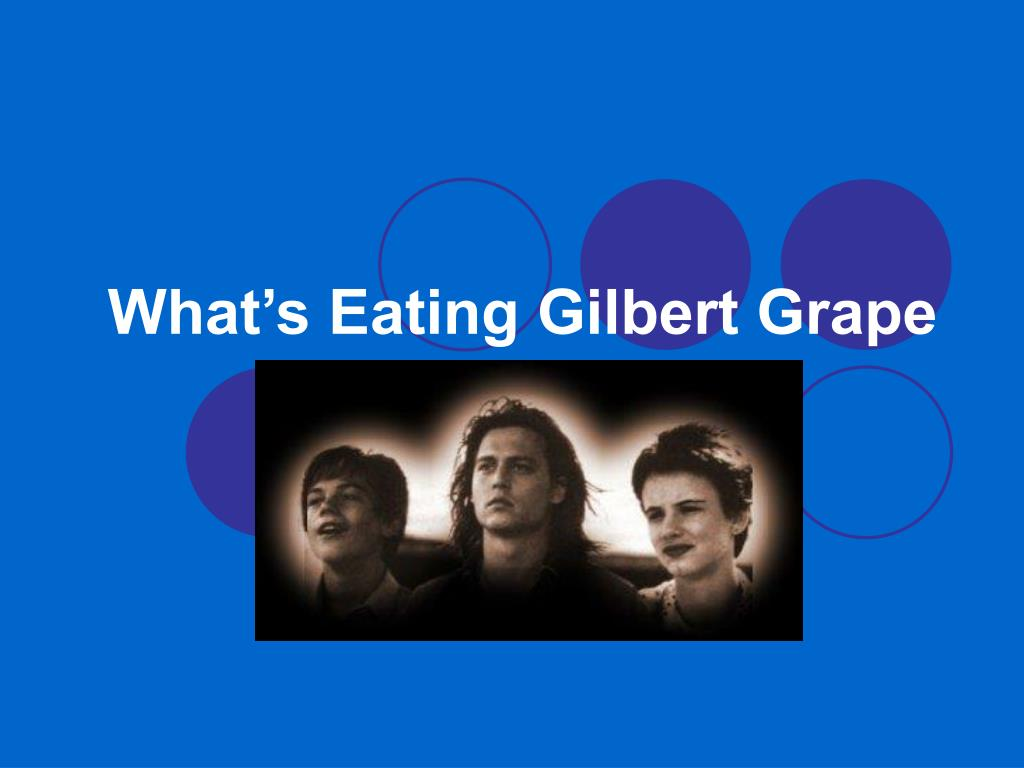 assessment of gilbert grape