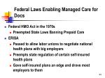 federal laws enabling managed care for docs