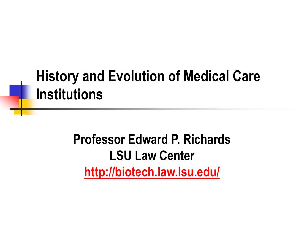 history and evolution of medical care institutions l.