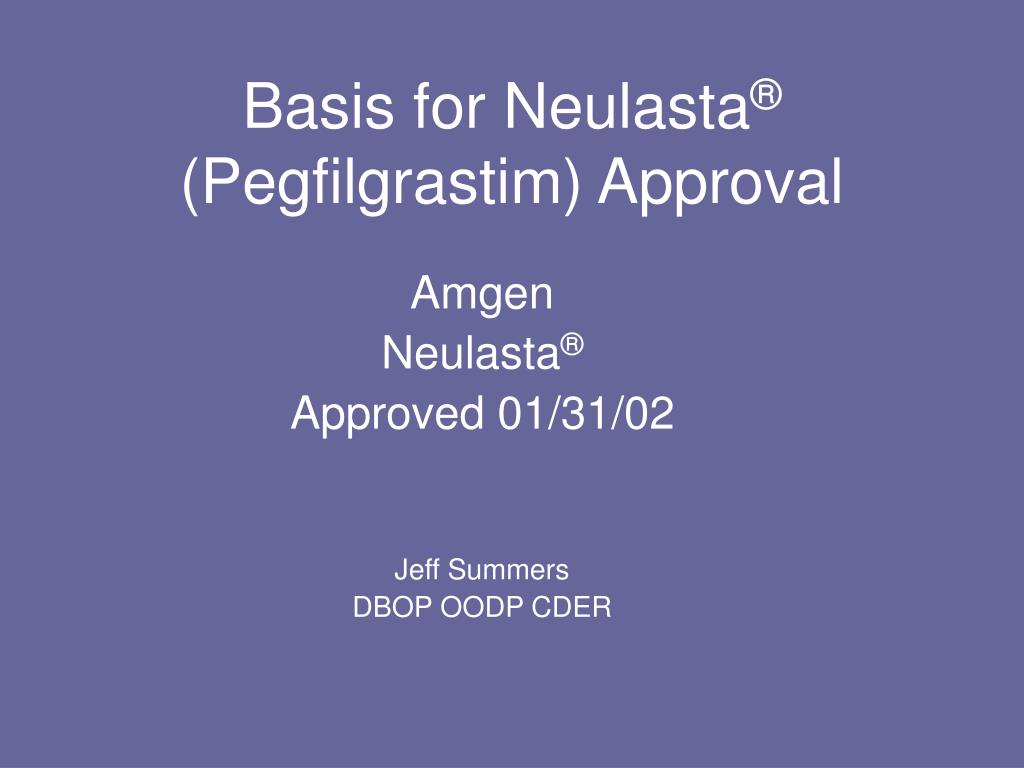basis for neulasta pegfilgrastim approval l.