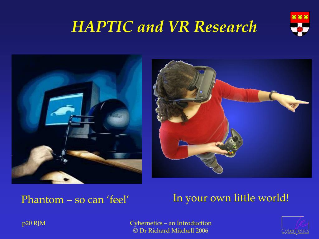 HAPTIC and VR Research