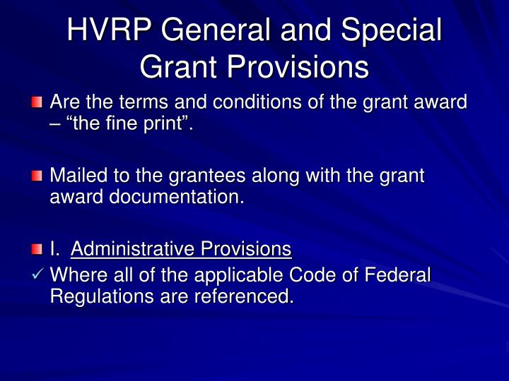 hvrp general and special grant provisions n.