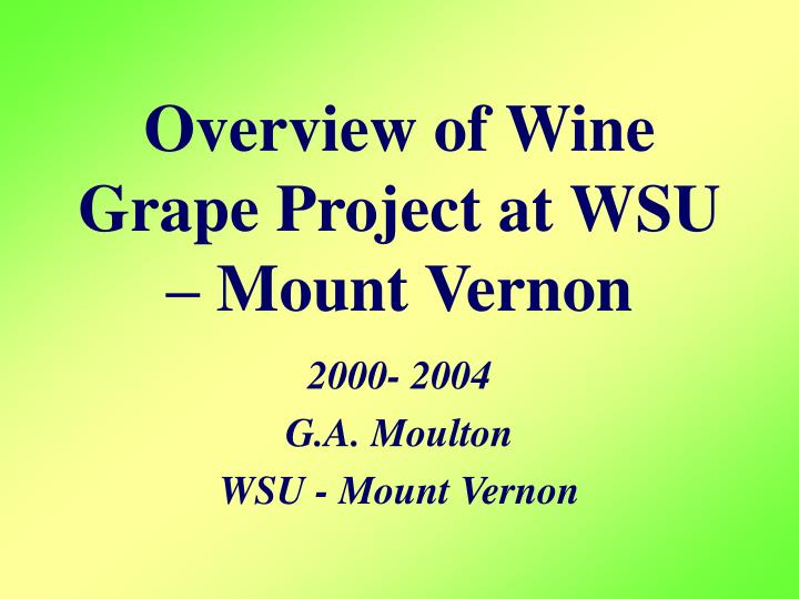 overview of wine grape project at wsu mount vernon n.