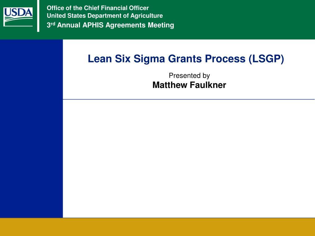 lean six sigma grants process lsgp l.