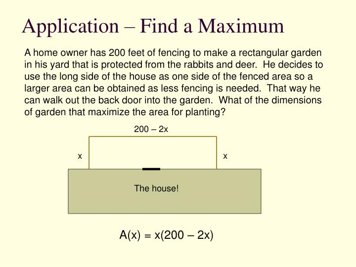 Application – Find a Maximum