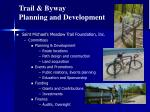 trail byway planning and development