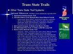trans state trails8