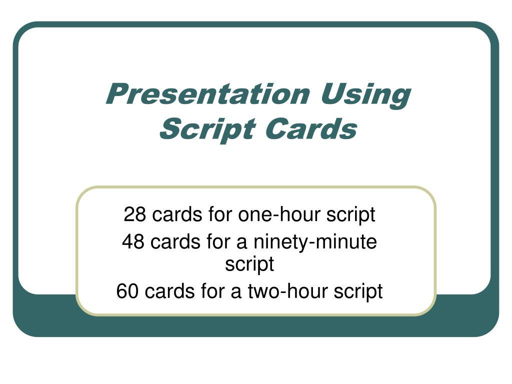 presentation using script cards l.
