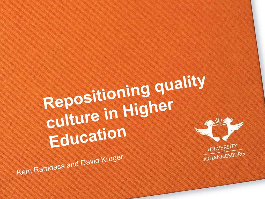 repositioning quality culture in higher education l.