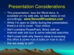 presentation considerations