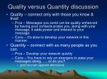 quality versus quantity discussion