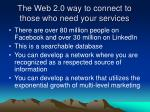 the web 2 0 way to connect to those who need your services