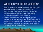 what can you do on linkedin