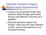 essential questions inquiry based lesson assessments