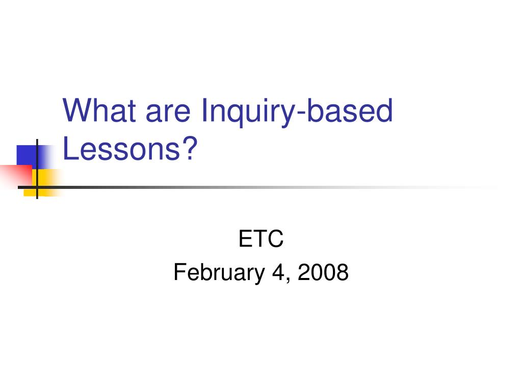 what are inquiry based lessons l.