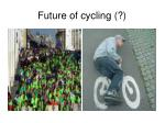 future of cycling