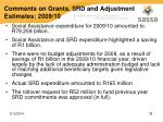 comments on grants srd and adjustment estimates 2009 10