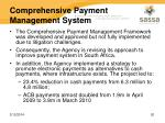 comprehensive payment management system