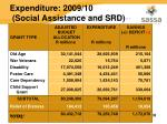 expenditure 2009 10 social assistance and srd