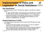 implementation of policy and legislation on social assistance