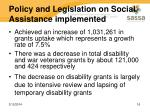 policy and legislation on social assistance implemented
