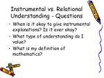 instrumental vs relational understanding questions