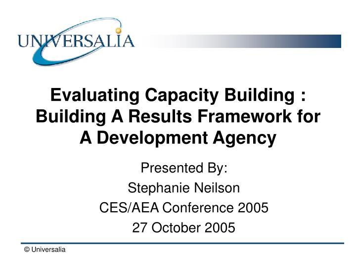 evaluating capacity building building a results framework for a development agency n.