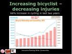 increasing bicyclist decreasing injuries