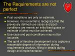 the requirements are not perfect