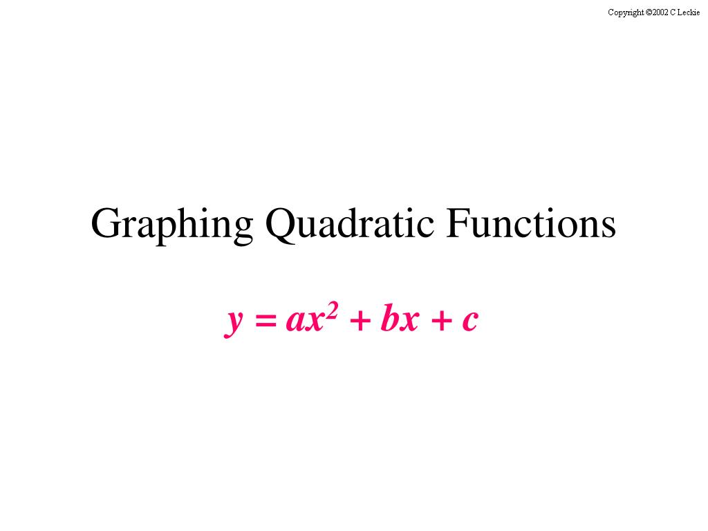 graphing quadratic functions l.