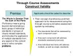through course assessments construct validity