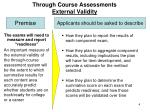 through course assessments external validity