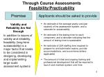 through course assessments feasibility practicability