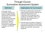 through course summative assessment system