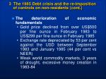 3 the 1985 debt crisis and the re imposition of controls on non residents cont