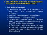 3 the 1985 debt crisis and the re imposition of controls on non residents cont15