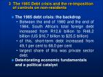 3 the 1985 debt crisis and the re imposition of controls on non residents