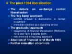 4 the post 1994 liberalisation