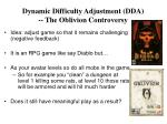 dynamic difficulty adjustment dda the oblivion controversy