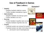 use of feedback in games marc leblanc
