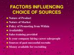 factors influencing choice of sources