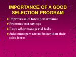 importance of a good selection program