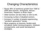 changing characteristics
