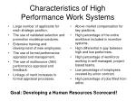 characteristics of high performance work systems