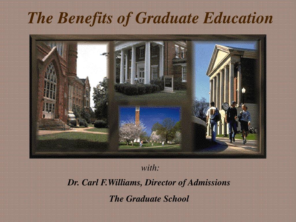 the benefits of graduate education l.