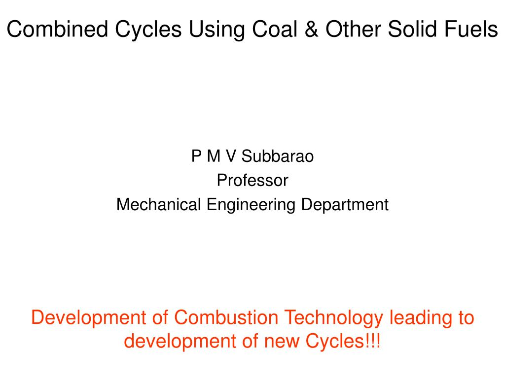 combined cycles using coal other solid fuels l.