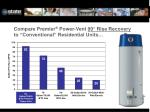compare premier power vent 90 rise recovery to conventional residential units